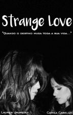 Strange Love by mamacarai