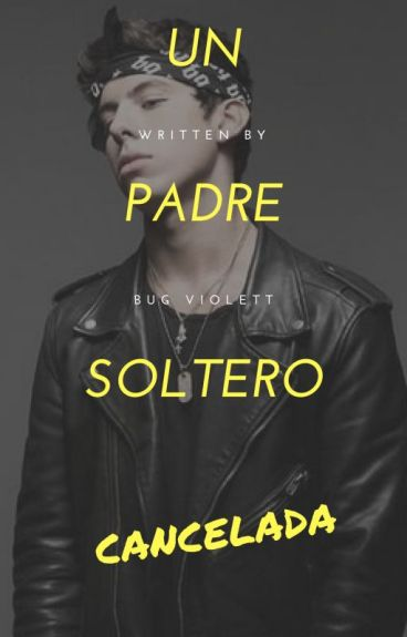 Un Padre Soltero.