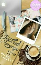 Forced Marriage [COMPLETED] by Galaxy_Yehet13