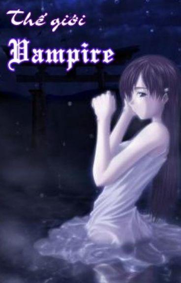 [Longfic On-going] Thế giới Vampire