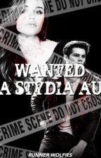 Wanted - A Stydia AU by supremewalkers