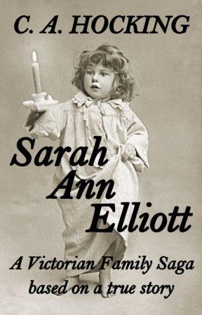 SARAH ANN ELLIOTT by cahocking