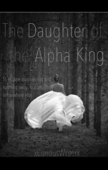 The Daughter of the Alpha King