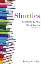 Shorties (Scomiche | PTX) by evekatalbas