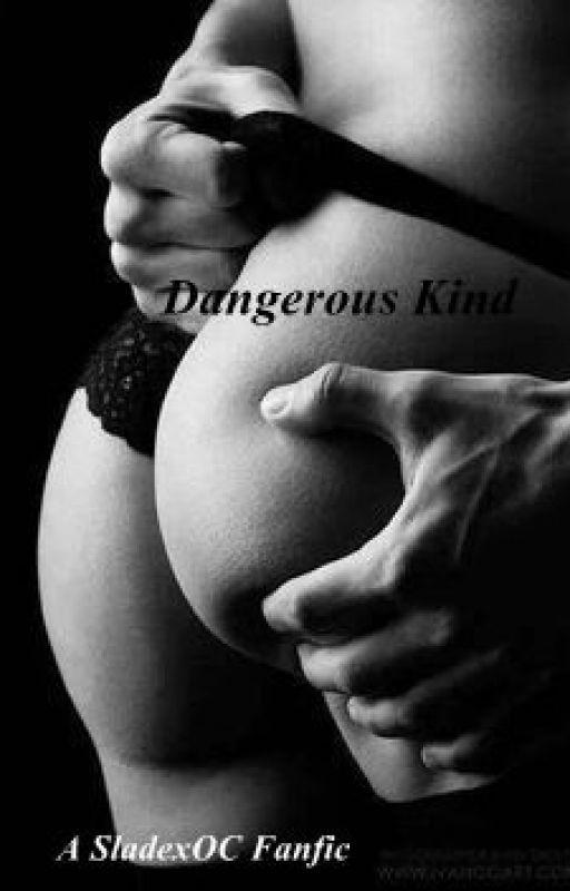 Dangerous Kind by Zaikia