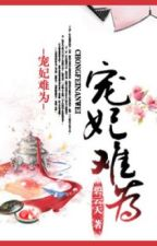 Sủng Phi Khó Làm - Cung đấu, Sủng by dinhtinhcung