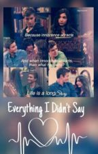Everything I Didn't Say by heybutnohomotho