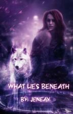 What Lies Beneath by jeneay