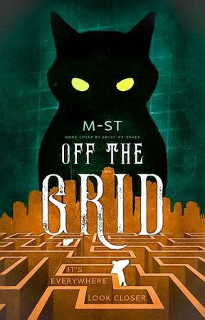 Off the Grid [Slowly Rewriting]   FEATURED by calmingfire