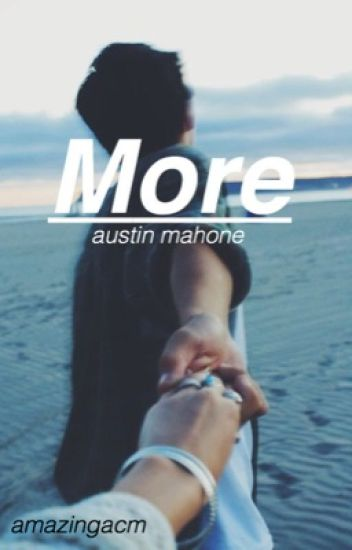 More - A.M.