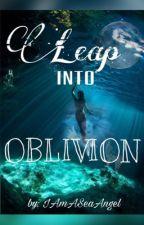 Leap Into Oblivion  by IAmASeaAngel