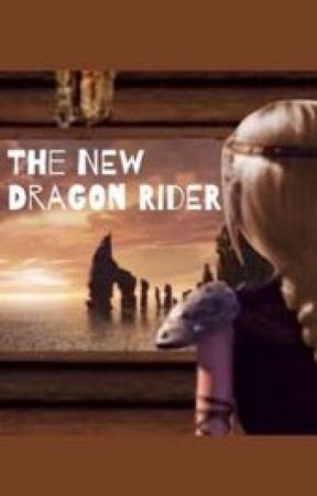 The New Dragon Rider by mrwstories3
