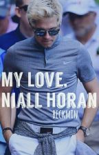 My Love, Niall Horan by beckmin