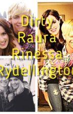 Raura dirty story by RauraR5Rocks_30