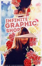 INFINITE ❖ GRAPHIC SHOP - OPEN by SinisterSushi