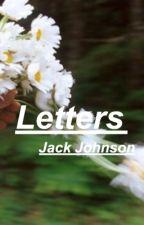 Letters {Jack Johnson} by JohnsonFeels
