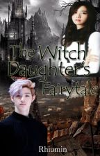 The Witch Daughter's Fairytale by Rhiumin