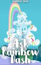 Ask Rainbow Dash | ✓ by -Rainbow_Dash-
