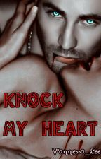 Knock My Heart by Vannessa_Lee