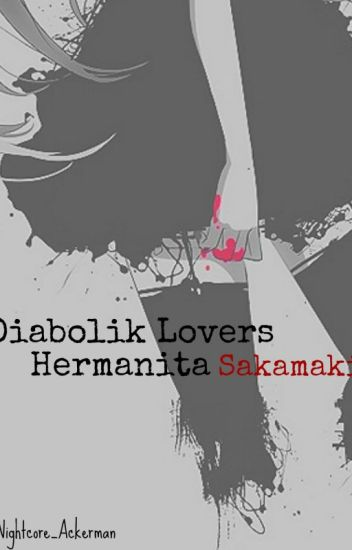 Hermanita Sakamaki ( Diabolik Lovers)