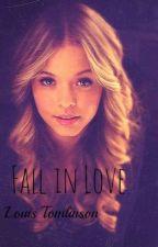 Fall in love (Louis Tomlinson)  by Leprottifelici