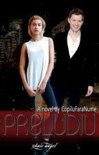 Preludiu by EternalSoul-