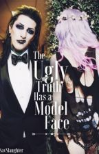 The Ugly Truth has a Model Face. (Chris Motionless Fanfic) by SavSlaughter