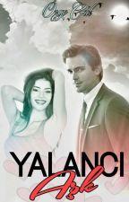 YALANCI AŞK - ZOR KADIN-3 by OzgeGulRomanlari