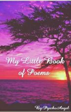 My Little Book of Poems by PyschoAngel