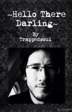 Darkiplier x Reader - Hello There Darling by galaxyiplier22