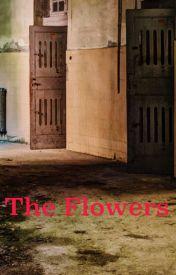 The Flowers by DreadfulStar