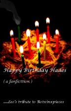 HADES:  ( a birthday fanfiction ) by leoblazingfire