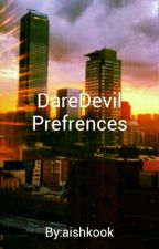 DareDevil Preferences by aishkook