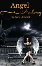 Angel Academy by drew_drew561