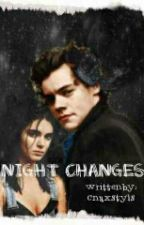 Night Changes by cho-colate
