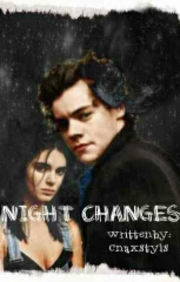 Night Changes ✔