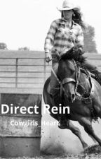 Direct Rein (Under Edition) by Cowgirls_Heart