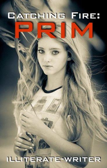 Catching Fire: Prim [Editing]
