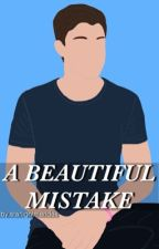 a beautiful mistake   s.m [✓] by starlightmendes