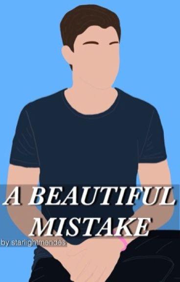 a beautiful mistake | s.m [✓]
