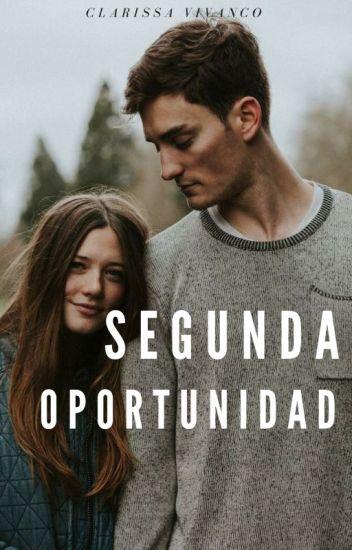 Segunda Oportunidad (Y te vi...2) [Editando]