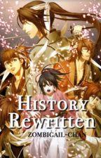 History Rewritten | Hakuouki Fanfic by zombigail-chan