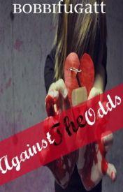 Against the Odds by BBurkhart
