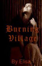 Burning Village by bluetigers123