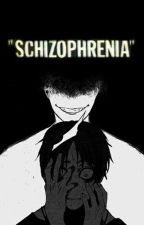 Schizophrenia ; Cashton by FeafeVerdejoAzocar