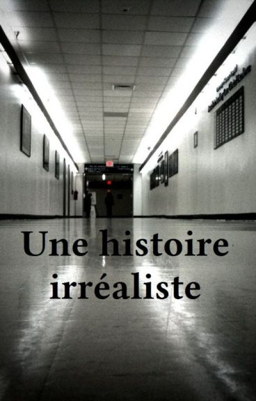 Une histoire irréaliste by AnnePosocco