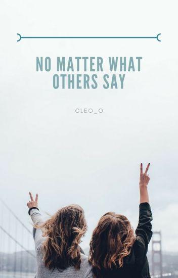 Nie ważne co powiedzą inni...