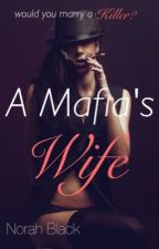 A Mafia's Wife by blondislife