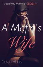 A Mafia's Wife by blondislife