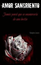 Amor sangriento [Yaoi, Gay] 1 Temporada by Vampire-Lovers